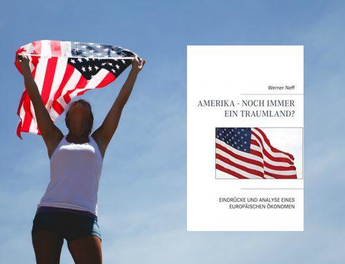 Amerika – Noch immer ein Traumland?