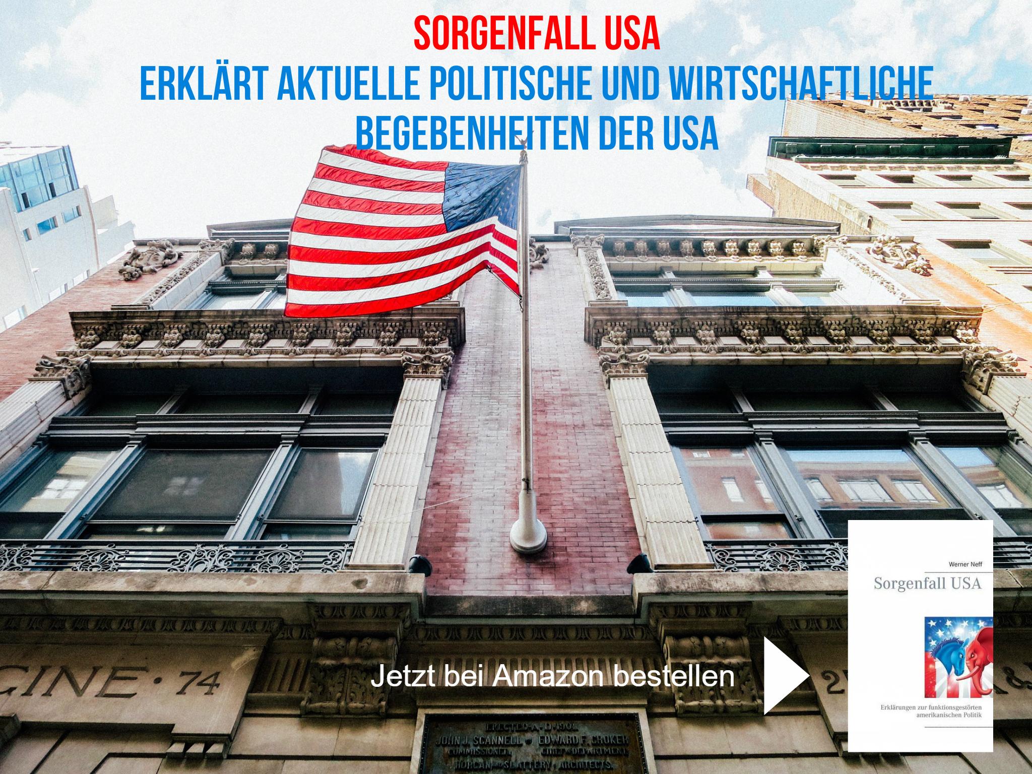 politische und wirtschaftliche Begebenheiten der USA - Sorgenfall USA